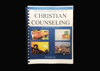 The Official Beginner's Guide to Christian Counseling Manual
